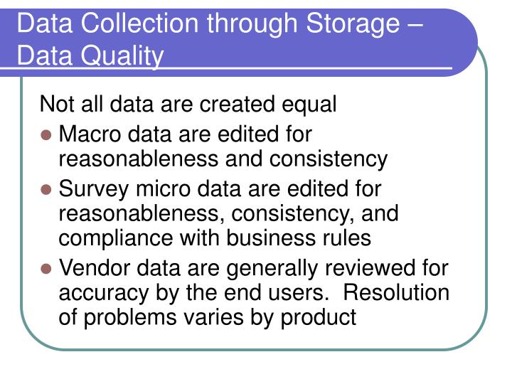 Data Collection through Storage – Data Quality