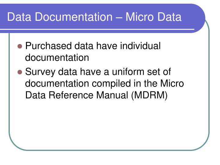 Data Documentation – Micro Data