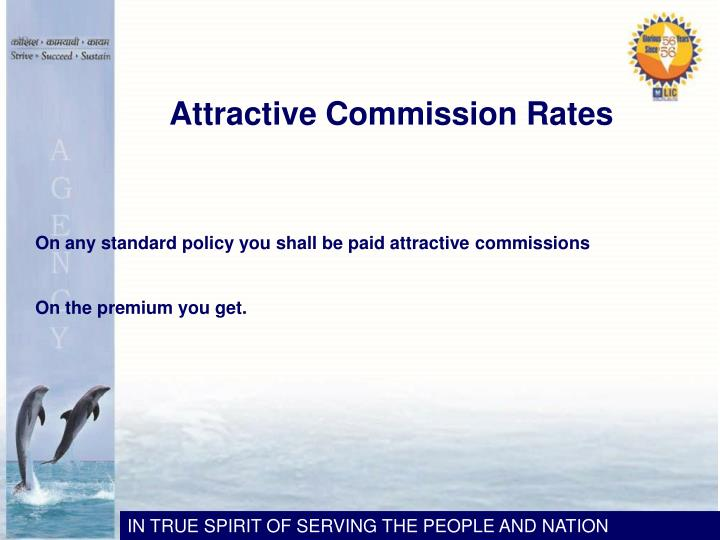 Attractive Commission Rates
