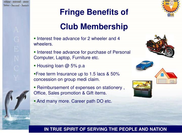 Fringe Benefits of