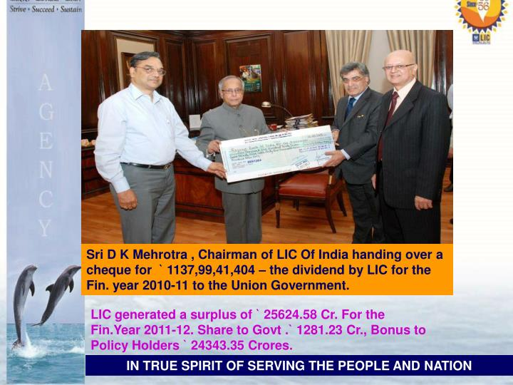 Sri D K Mehrotra , Chairman of LIC Of India handing over a cheque for