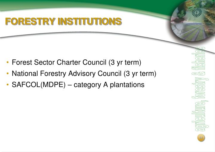 FORESTRY INSTITUTIONS