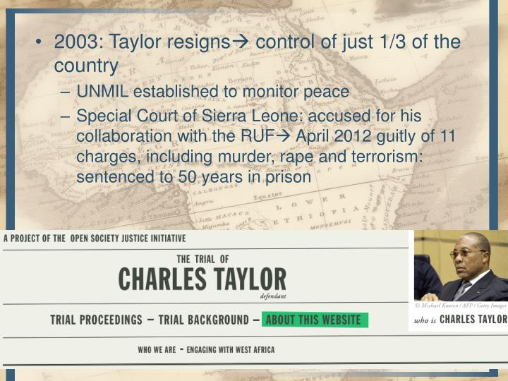 2003: Taylor resigns