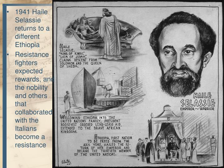 1941 Haile Selassie returns to a different Ethiopia