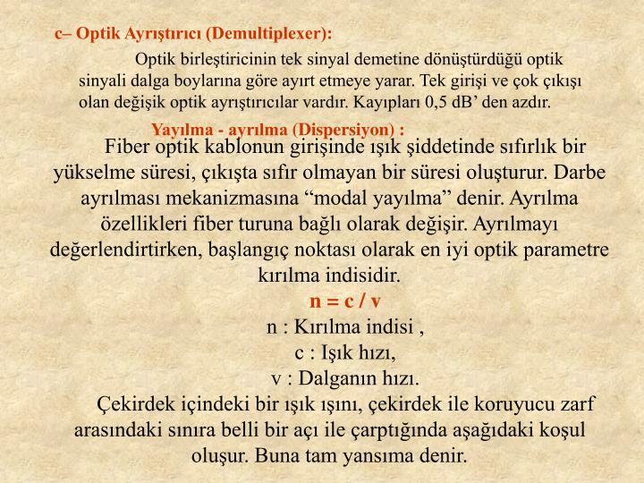 Yaylma - ayrlma (Dispersiyon) :