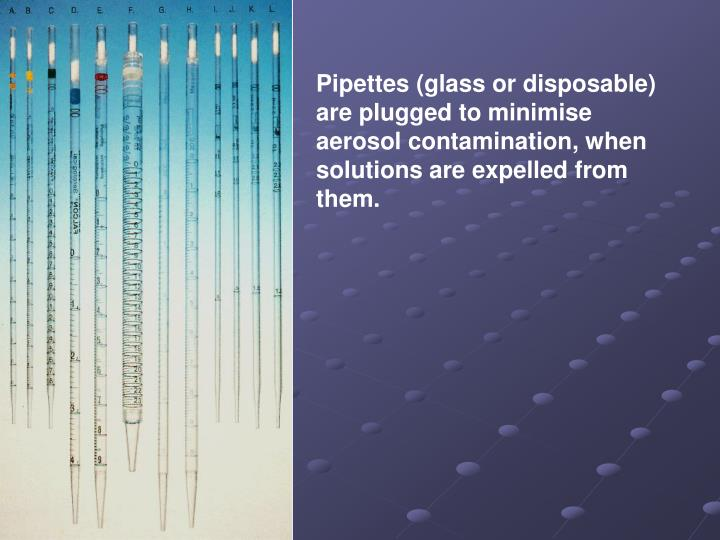Pipettes (glass or disposable)