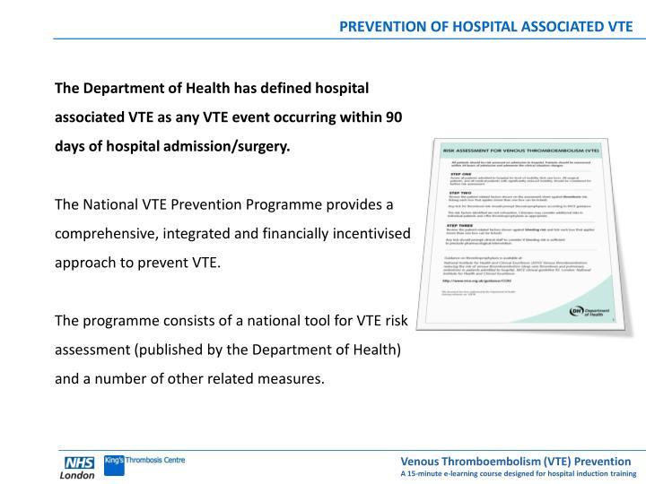 PREVENTION OF HOSPITAL ASSOCIATED VTE