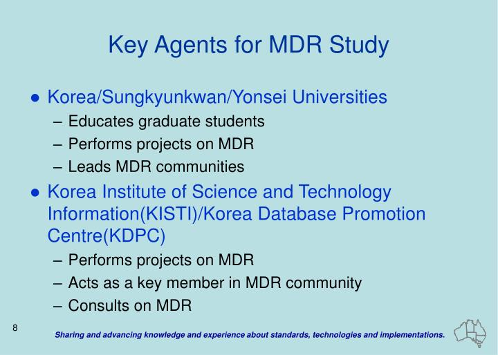 Key Agents for MDR Study