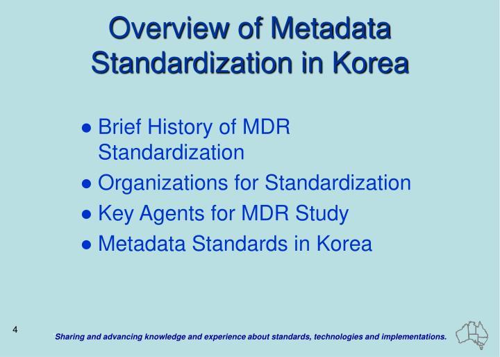Overview of Metadata Standardization in Korea