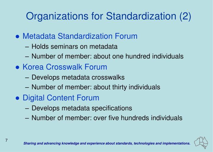 Organizations for Standardization (2)