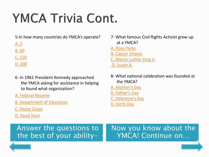 YMCA Trivia Cont.