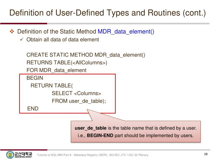 Definition of User-Defined Types and Routines (cont.)