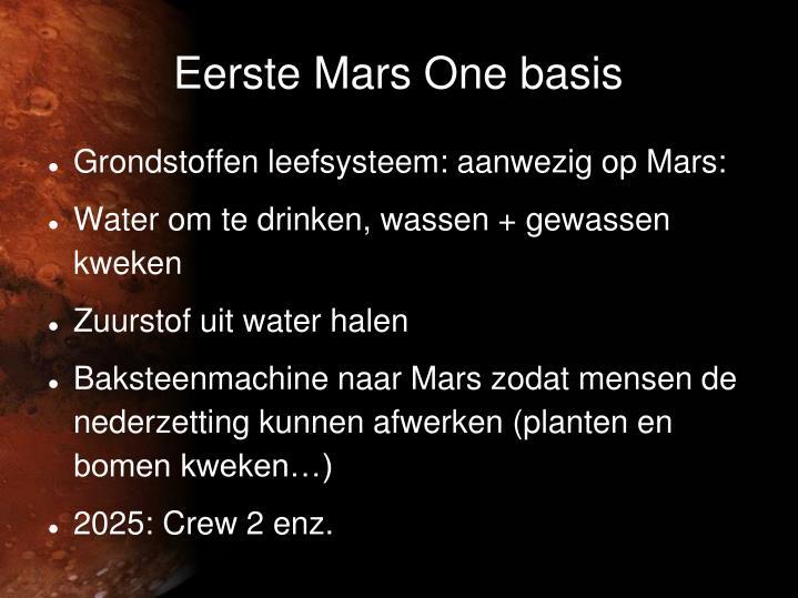 Eerste Mars One basis