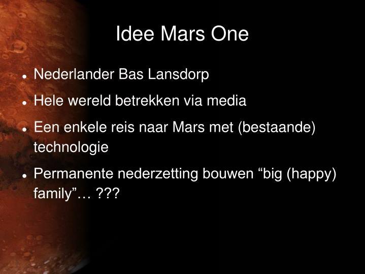 Idee Mars One