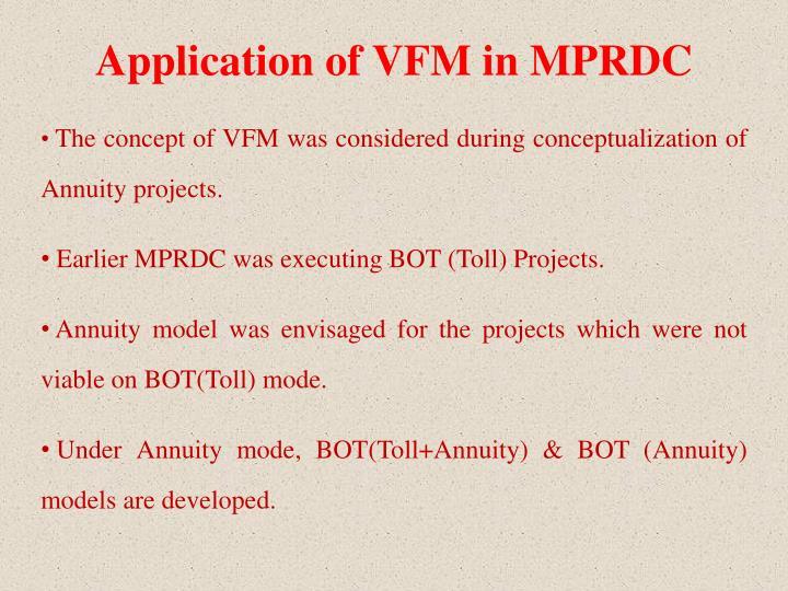 Application of VFM in MPRDC