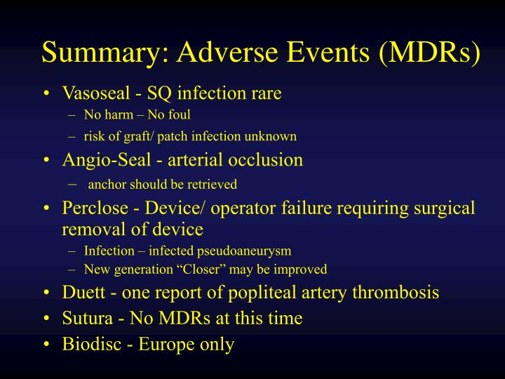 Summary: Adverse Events (MDRs)