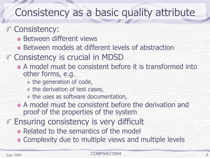 Consistency as a basic quality attribute