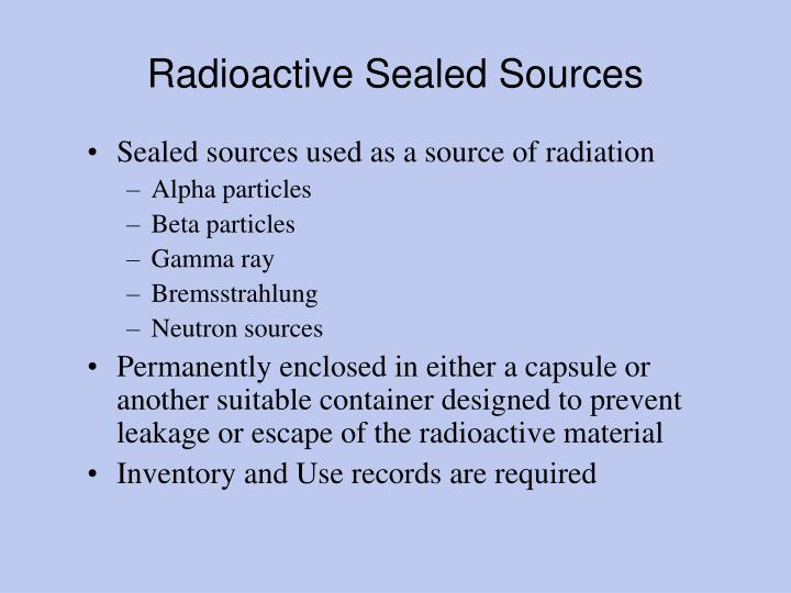 Radioactive Sealed Sources