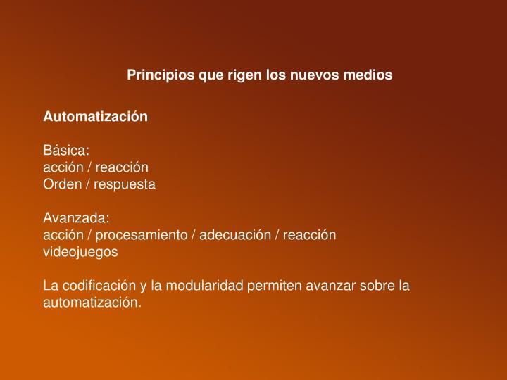 Principios que rigen los nuevos medios