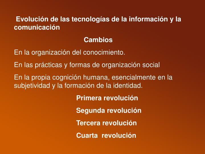 Evolución de las tecnologías de la información y la comunicación