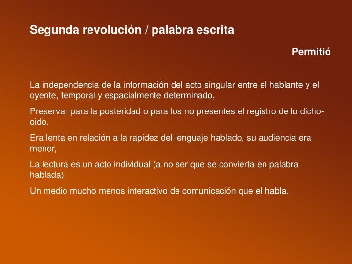 Segunda revolución / palabra escrita