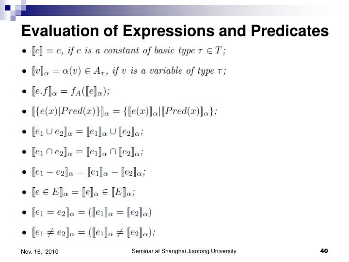 Evaluation of Expressions and Predicates