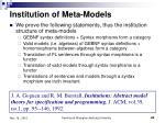 institution of meta models