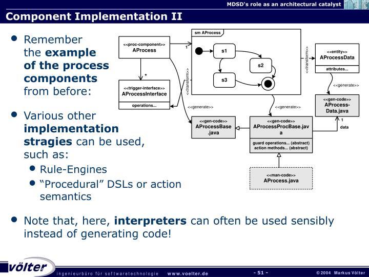Component Implementation II