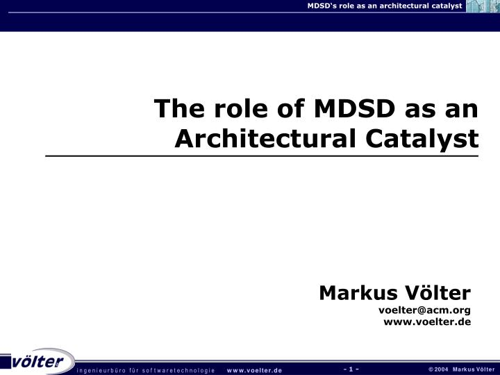The role of MDSD as an