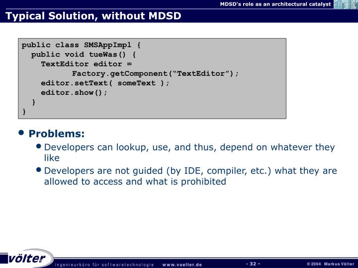 Typical Solution, without MDSD