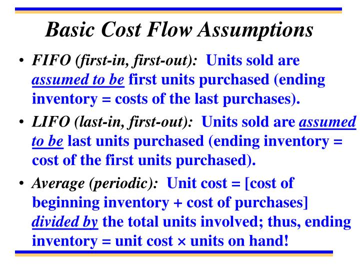 Basic Cost Flow Assumptions