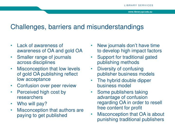 Challenges, barriers and misunderstandings