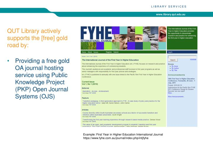 QUT Library actively supports the [free] gold road by: