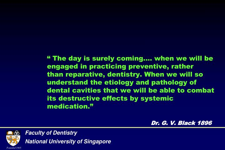 """ The day is surely coming.... when we will be engaged in practicing preventive, rather"