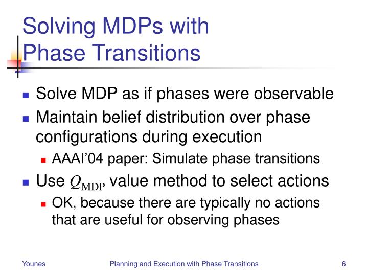 Solving MDPs with