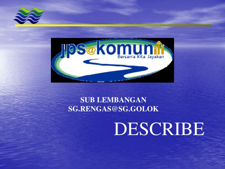 SUB LEMBANGAN SG.RENGAS@SG.GOLOK