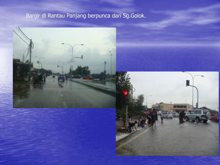 Banjir di Rantau Panjang berpunca dari Sg.Golok.
