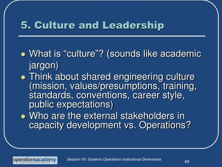 5. Culture and Leadership