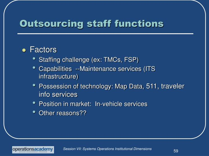 Outsourcing staff functions