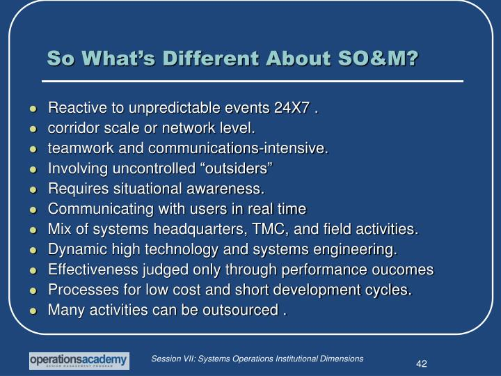So What's Different About SO&M?