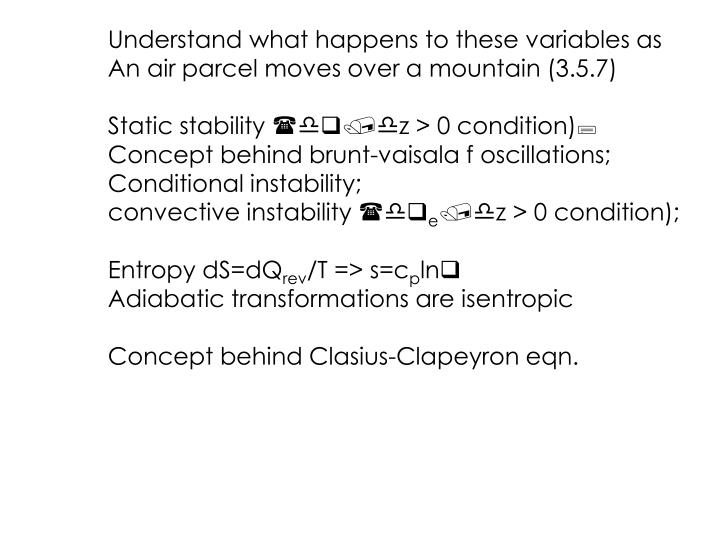 Understand what happens to these variables as