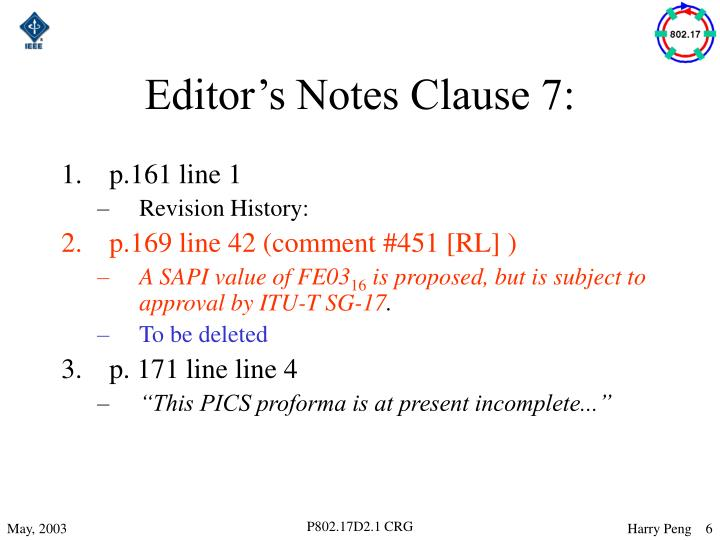 Editor's Notes Clause 7: