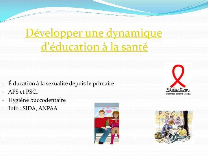 Développer une dynamique d'éducation à la santé