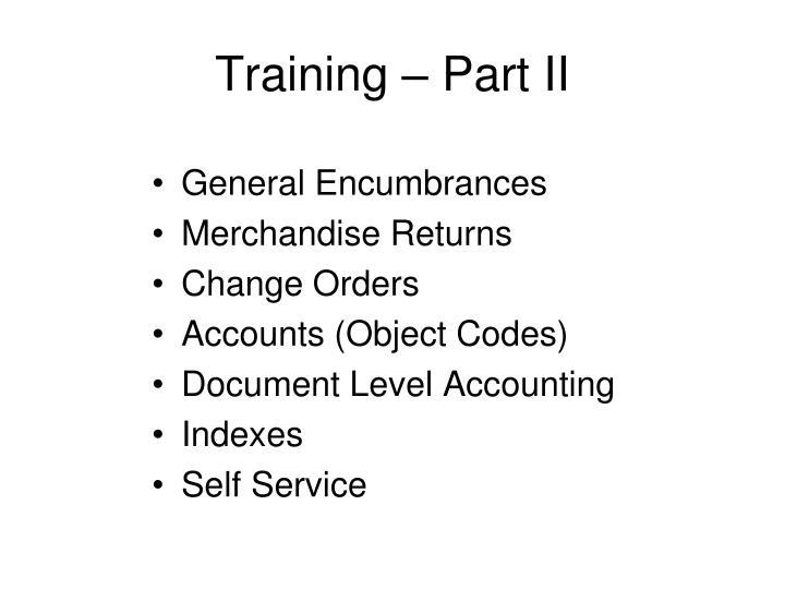 Training – Part II