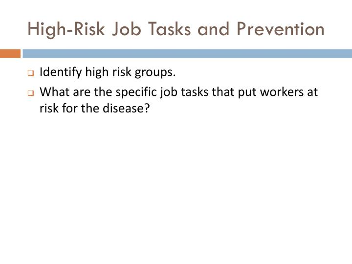 High-Risk Job Tasks and Prevention