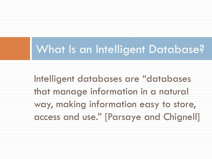 What Is an Intelligent Database?