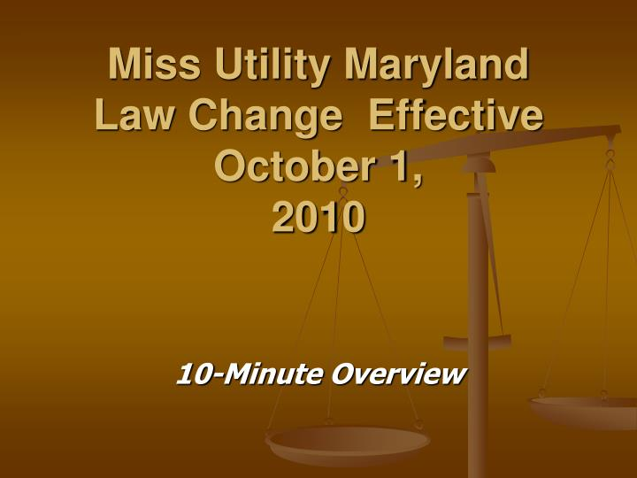 Miss utility maryland law change effective october 1 2010