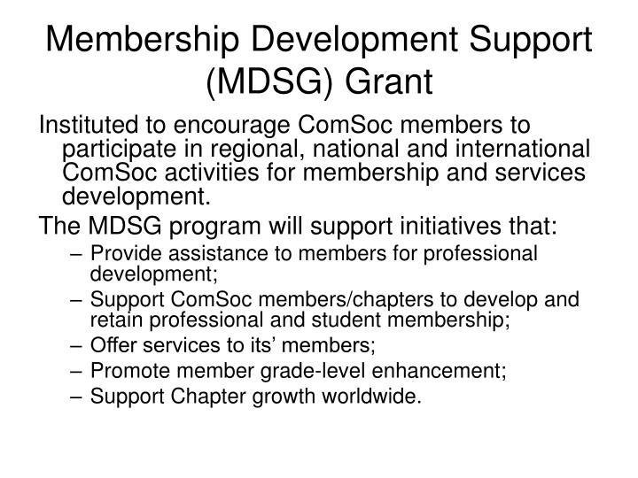 Membership Development Support (MDSG) Grant
