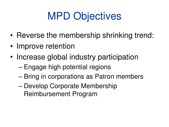 MPD Objectives