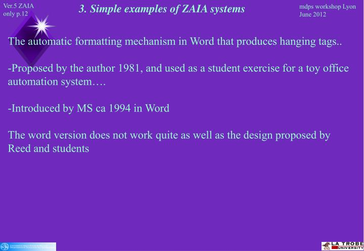 3. Simple examples of ZAIA systems
